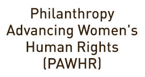Philanthropy Advancing Women's Human Rights (PAWHR)